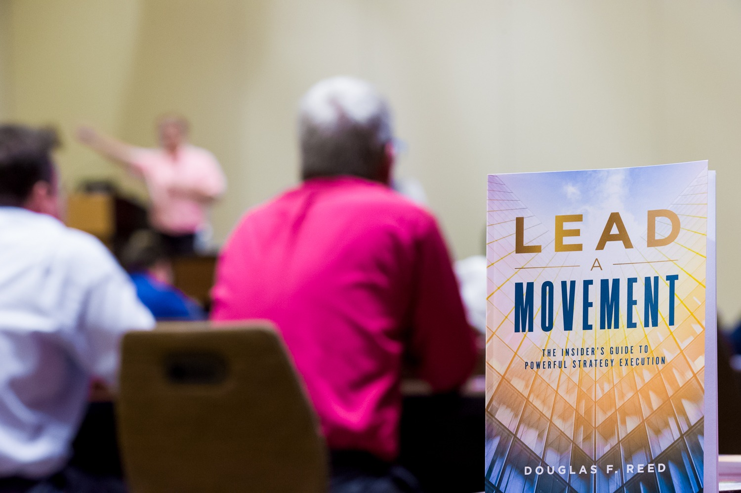 Lead A Movement: The Insider's Guide To Powerful Strategy Execution